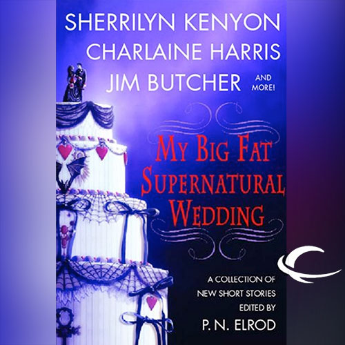 My Big Fat Supernatural Wedding Audio Cover