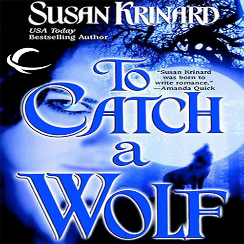 To Catch a Wolf Audio Cover
